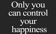 Be in greater control of your life