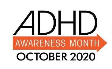 ADHD Awareness Month – October 2020
